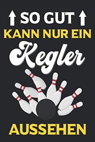 Kegeln Kegelbahn Kegelverein Kugel neun Kegel Club Notizbuch: Kegeln Kinder | Kegeln Outdoor | Kegeln für Senioren