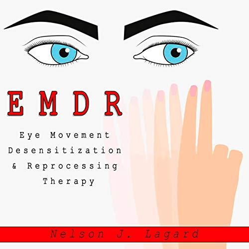『EMDR Eye Movement Desensitization & Reprogramming Therapy』のカバーアート