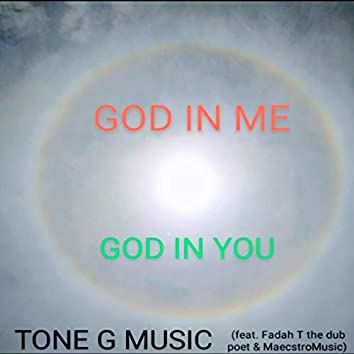 God in Me, God in You (feat. Fadah T the Dub Poet & MaecstroMusic)