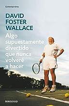 Mejor David Foster Wallace Libros de 2021 - Mejor valorados y revisados