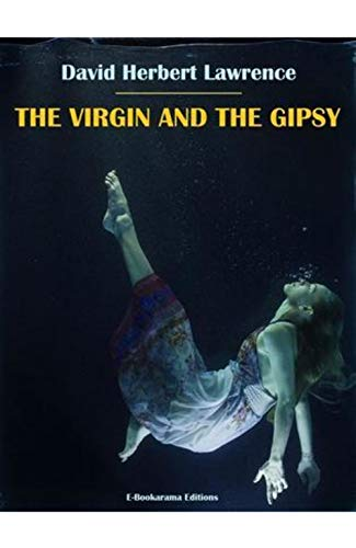 The Virgin and the Gipsy (Annotated) (English Edition)