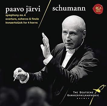 Schumann: Symphony No. 4, Overture, Scherzo & Finale & Konzertstuck