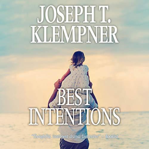 Best Intentions Audiobook By Joseph T. Klempner cover art