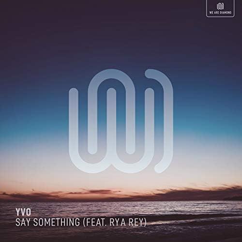 YVO feat. Rya Rey
