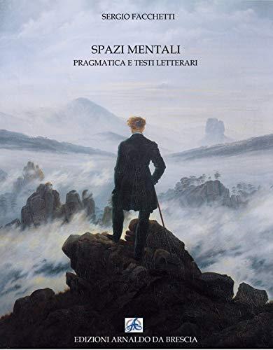 Spazi Mentali. Pragmatica e testi letterari