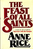 Anne Rice / The Feast of All Saints First Edition 1979