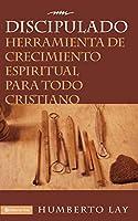 Discipulado/ Disciple: Herramienta De Crecimiento Espiritual Para Todo Cristiano / Spiritual Growth for All Christian