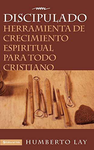 Discipulado: Herramienta de Crecimiento Espiritual Para Todo Cristiano