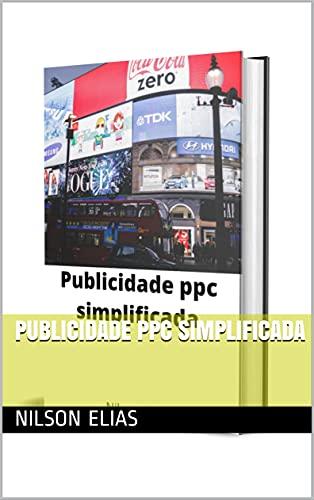 Publicidade ppc simplificada (Portuguese Edition)