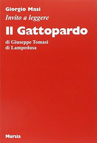 Invito a leggere Il Gattopardo: di Giuseppe Tomasi di Lampedusa