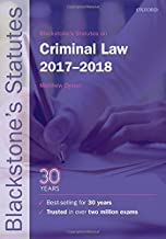 Blackstone's Statutes on Criminal Law 2017-2018 (Blackstone's Statute Series)