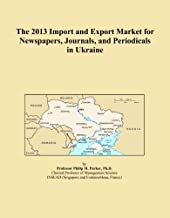 The 2013 Import and Export Market for Newspapers, Journals, and Periodicals in Ukraine