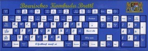 Bayerische Tastatur - Boarisches Kombjuda Brettl für PC - Bayrisches, Geburtstagsgeschenk. Das Original