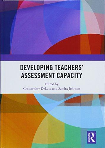 Developing Teachers\' Assessment Capacity