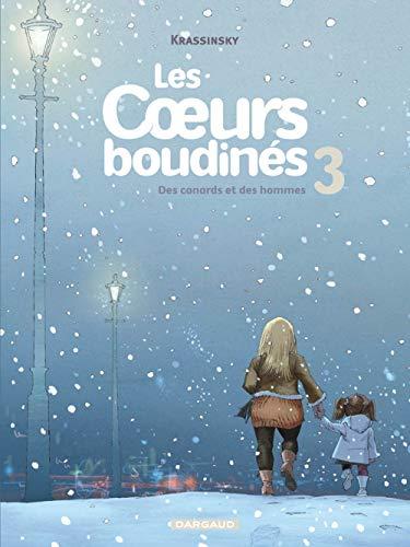 Les Coeurs boudinés - tome 3 - Canards et des Hommes (Des)