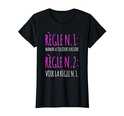 Femme T-shirt Maman Humour - Règle - T-shirt Femme Humoristique T-Shirt