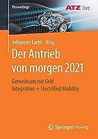 Der Antrieb von morgen 2021: Gemeinsam mit Grid Integration + Electrified Mobility