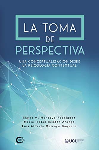 La toma de perspectiva: Una conceptualización desde la psicología contextual