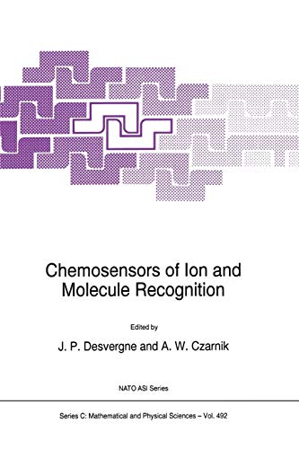 Chemosensors of Ion and Molecule Recognition (Nato Science Series C: (Closed)) (Nato Science Series C: (492), Band 492)
