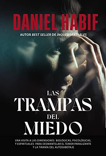 Las trampas del miedo de Daniel Habif