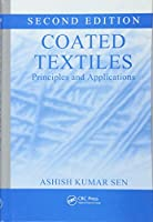 Coated Textiles: Principles and Applications, Second Edition
