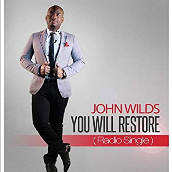You Will Restore
