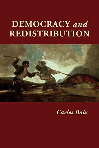 Democracy and Redistribution (Cambridge Studies in...