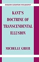 Kant's Doctrine of Transcendental Illusion (Modern European Philosophy)