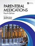 Parenteral Medications, Fourth Edition - Sandeep Nema