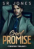 Cruel Promise: A Twisted Trilogy Prequel (Twisted Saga) (English Edition)...