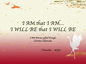 I AM that I AM.I WILL BE that I WILL BE-I (I AM that I AM...I WILL BE that I WILL BE)