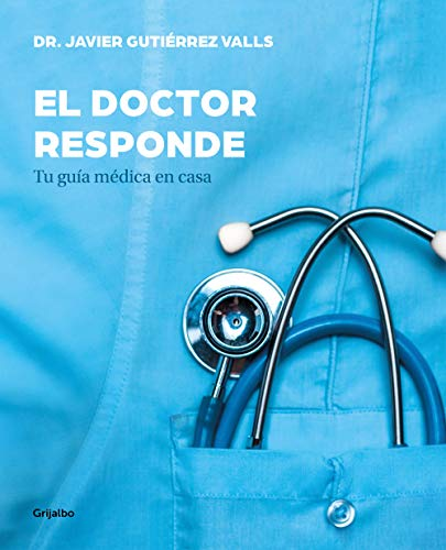 El doctor responde: Tu guía médica en casa (Vivir mejor)