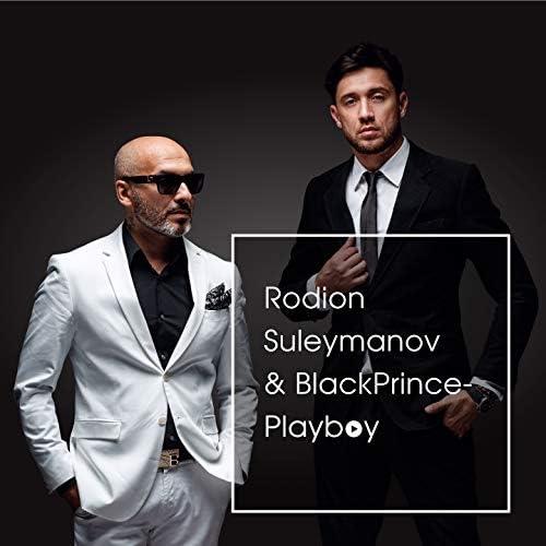 Rodion Suleymanov feat. Black Prince
