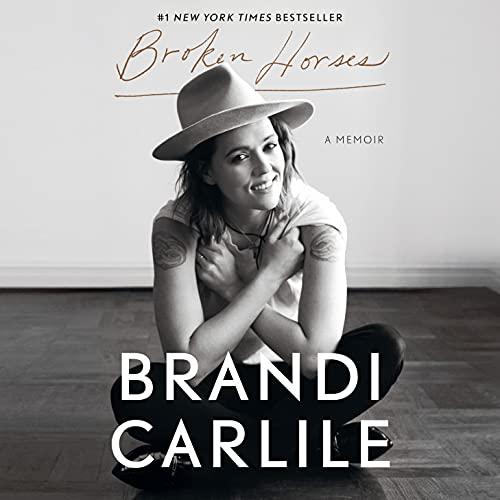 Broken Horses Audiobook By Brandi Carlile cover art