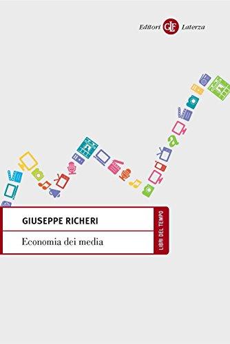 Economia dei media (Il nocciolo Vol. 1)