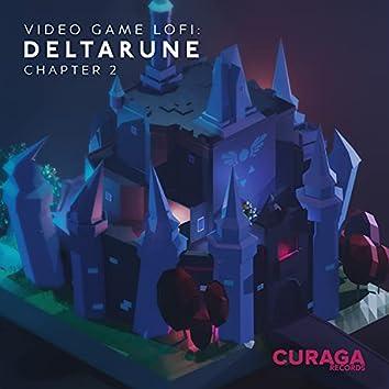 Video Game LoFi: DELTARUNE Chapter 2