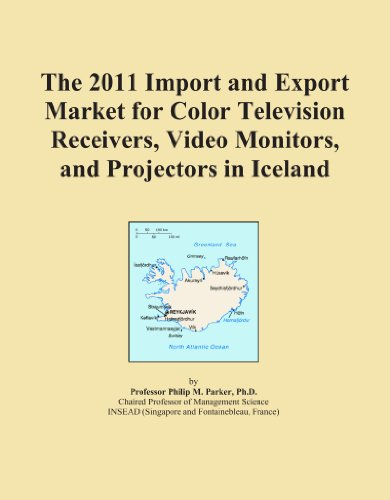 The 2011 Import and Export Market for Color Television Receivers, Video Monitors, and Projectors in Iceland