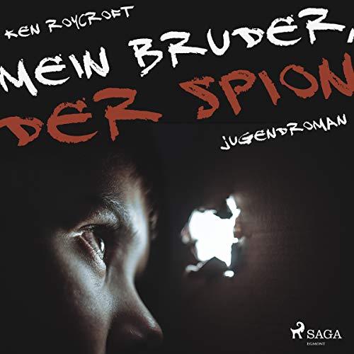 Mein Bruder, der Spion audiobook cover art