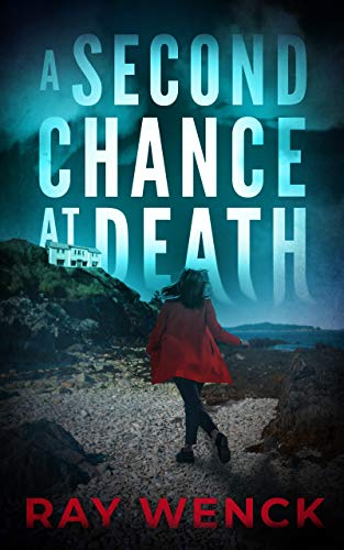 A Second Chance At Death by Ray Wenck ebook deal