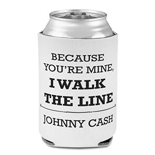 Koozies for Cans Drink Cooler Because You'Re Mine I Walk The Line Scuba Foam Party Beer Cover