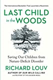 Last Child in the Woods by Richard Louv eloquently expresses the benefits of taking children outside.