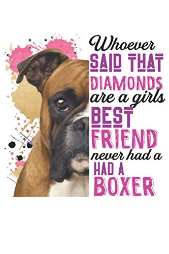 Boxers Are A Girls Best Friend: These dog themed books for boxer lovers, make the perfect gift for birthdays or Christmas