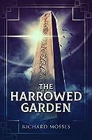 The Harrowed Garden: Premium Hardcover Edition