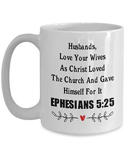 Eastlif Taza de criptura Efesios 5 25 Maridos aman a Sus Esposas Taza de café Impresionante Regalo para Cristianos Taza de café Taza Divertida Regalo de té para Padres