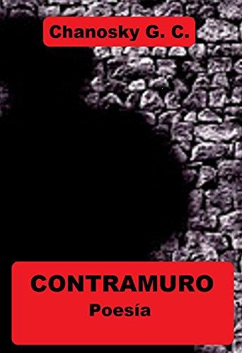 CONTRAMURO: POESÍA Razone para aprender a desobedecer (Spanish Edition)