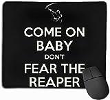 Gekommenes AN Baby befürchten Nicht den Reaper Mousepad rutschfeste Spiel-Mausunterlage Mousepad