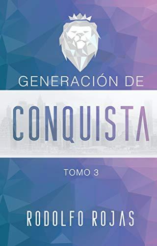 Generacion de Conquista (91 Dias de Conquista nº 3)