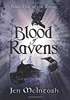 Blood of Ravens: Book One of the Rising
