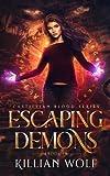 Escaping Demons: (New Adult Reaper Paranormal Urban Fantasy Book 1-Castillian Blood Series) (Castillian Blood Portal Fantasy)