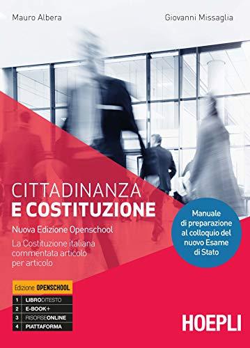 Cittadinanza e costituzione. Ediz. openschool. Per i Licei. Con e-book. Con espansione online